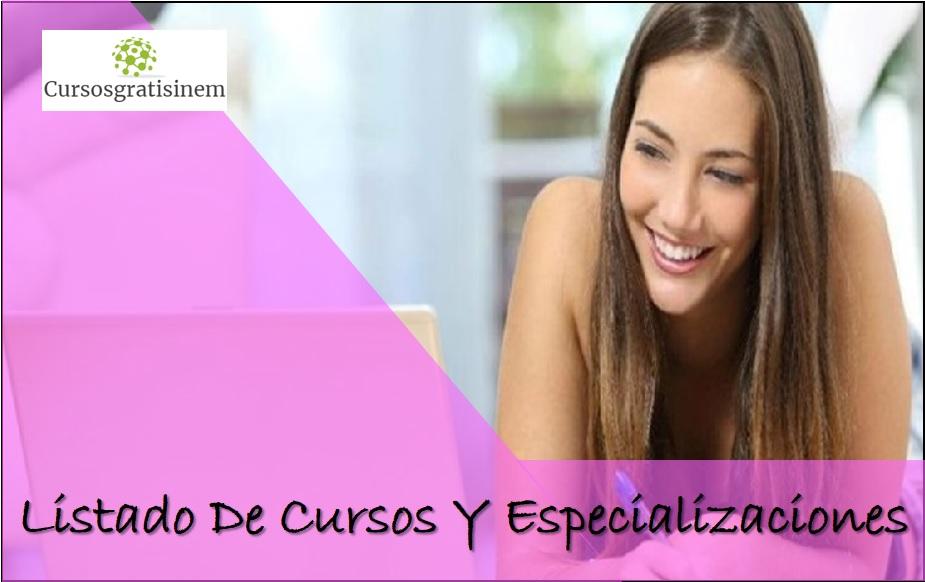 Listado De Cursos Y Especializaciones 2019