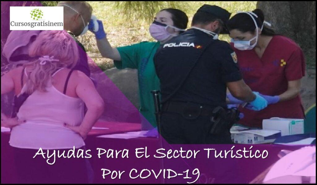 Ayudas Para El Sector Turístico Por COVID-19