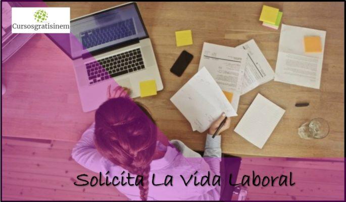 Solicita La Vida Laboral
