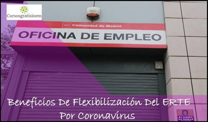 Beneficios De Flexibilización Del ERTE Por Coronavirus