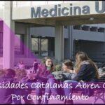 Universidades Catalanas abren Cursos Por Confinamiento